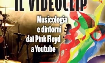 """""""Il videoclip. Musicologia e dintorni dai Pink Floyd a Youtube"""", l'ultima opera di Andrea Del Castello"""