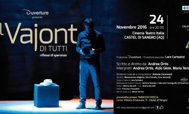 """Castel di Sangro, in scena al Cinema Teatro Italia: 'Il Vajont di tutti..riflessi di speranza"""""""