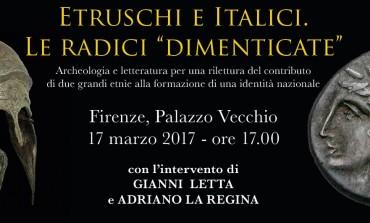 """Firenze, Etruschi e Italici. Le radici """"dimenticate"""""""