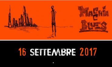 18^ edizione del 'Macchia Blues Festival': sabato 16 settembre a Macchia d'Isernia