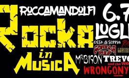 'Rocka in Musica', a Roccamandolfi il borgo dei briganti diventa festival del Rock: 6 - 7 luglio