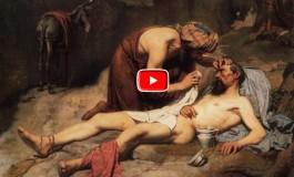 """Gesù e la parabola del buon Samaritano: """"Cosa fare per ereditare la vita eterna?"""""""