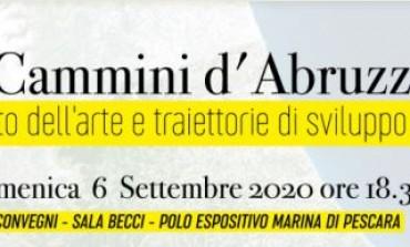 I cammini d'Abruzzo, convegno al polo espositivo a Pescara