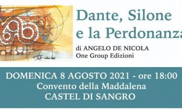 """Presentazione letteraria """"Dante, Silone e la Perdonanza"""" di Angelo De Nicola - One Group Edizione"""