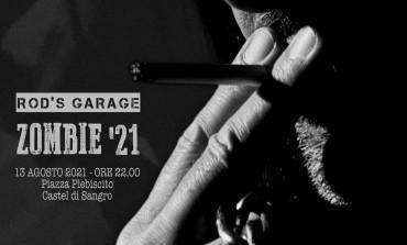 """Venerdì 13 a Castel di Sangro esibizione Rod's Garage """"Zombie 21"""" alle ore 22:00"""