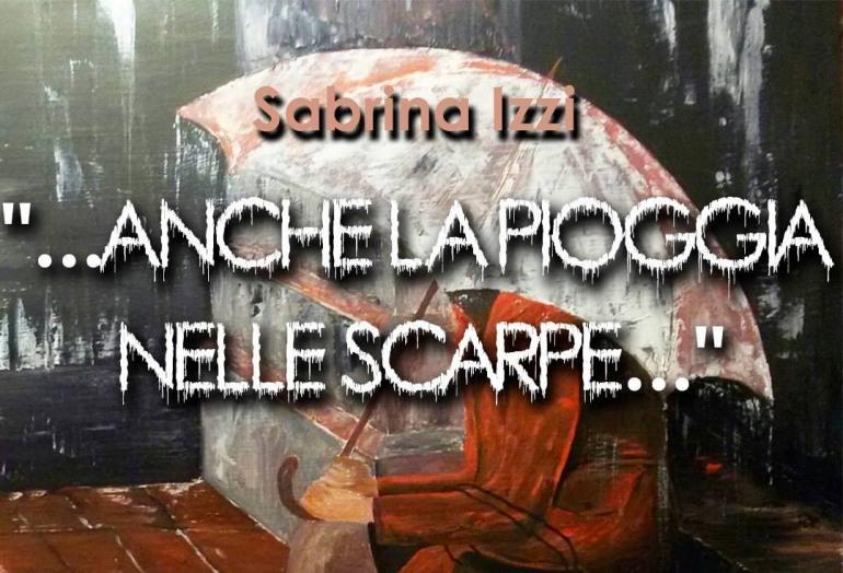 """""""Anche la pioggia nelle scarpe"""", Sabrina Izzi presenta il romanzo a Roccamandolfi"""