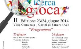 """A Castel di Sangro, 23 e 24 giugno significano: """"Chi ricerca gioca"""""""