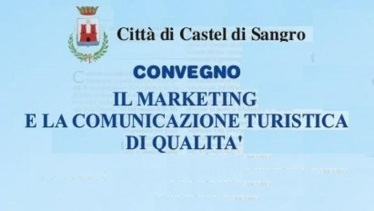 """""""Marketing e comunicazione turistica"""", convegno a Castel di Sangro"""