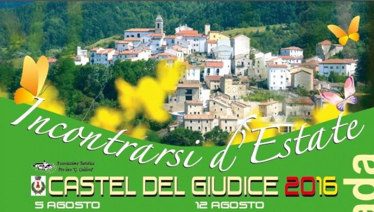 Un'estate di meraviglia a Castel del Giudice