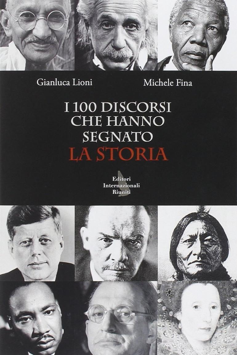 """Cultura – """"I 100 discorsi che hanno segnato la storia"""". La presentazione il 20 agosto a Scontrone"""
