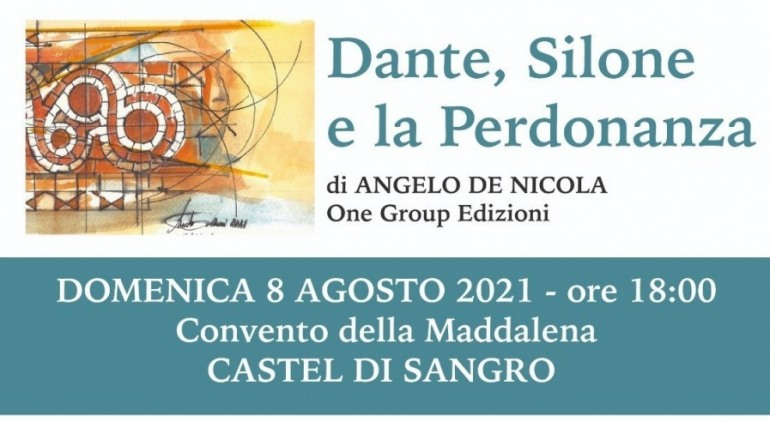 """Presentazione letteraria """"Dante, Silone e la Perdonanza"""" di Angelo De Nicola – One Group Edizione"""
