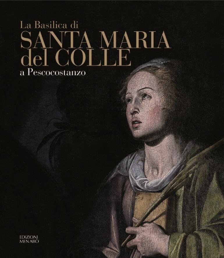 """'Menabò edizioni' presenta l'opera:  """"Santa Maria del Colle a Pescocostanzo"""
