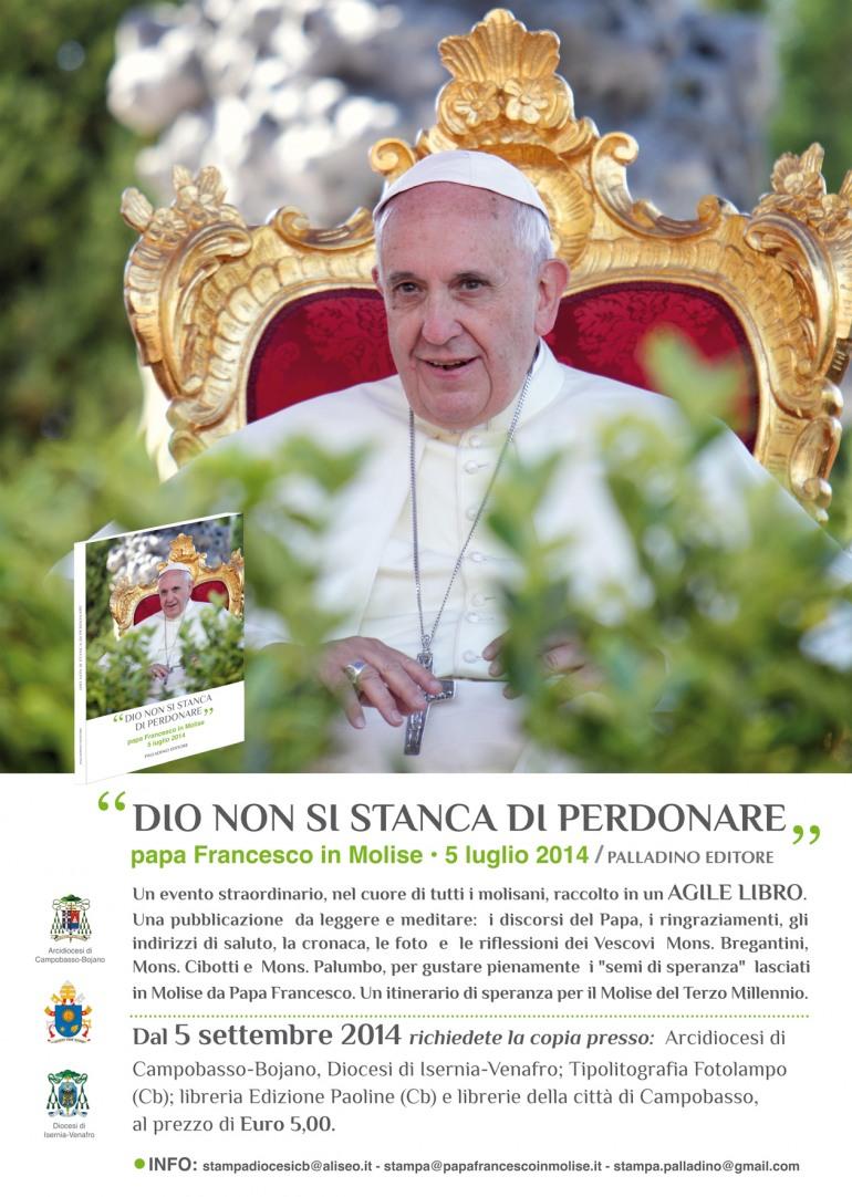 """Esce il libro sulla visita di papa Francesco in Molise """"Dio non si stanca di perdonare"""""""