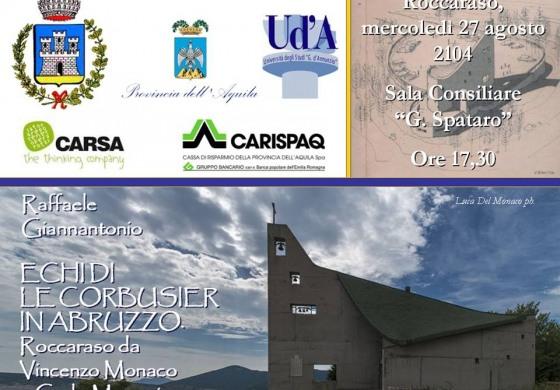 """Roccaraso, Giannantonio presenta: """"Echi di Le Corbusier in Abruzzo"""""""