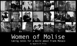 Il docu-film di Agapito Di Pilla, Women of Molise: i volti del passato per dirti chi eri